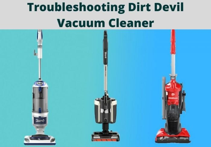 Troubleshooting Dirt Devil Vacuum Cleaner, Suction Problem